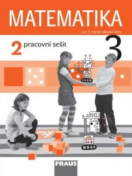 Matematika 3/2 pro ZŠ - pracovní sešit - kolektiv autorů