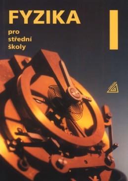 Fyzika pro střední školy I + CD - Lepil Oldřich