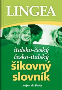 Italsko-český, česko italský šikovný slovník...… nejen do školy - neuveden