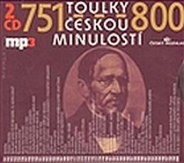 Toulky českou minulostí 751-800 - 2CD/mp3 - kolektiv autorů