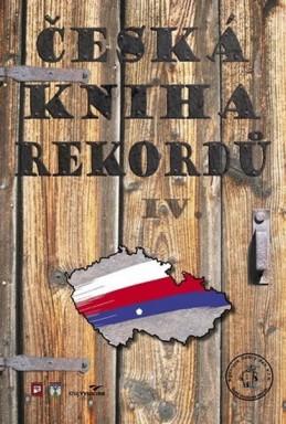 Česká kniha rekordů IV. - Rafaj,Marek,Vaněk
