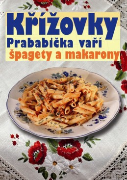 Křížovky - Prababička vaří špagety a makarony - neuveden