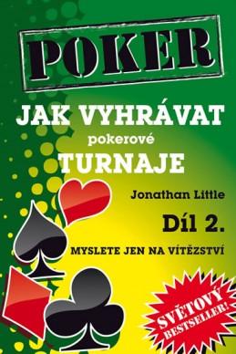 Jak vyhrávat pokerové turnaje - Díl 2. - Myslete jen na vítězství - Little Jonathan