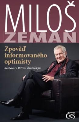 Miloš Zeman - Zpověď informovaného optimisty - Zeman Miloš