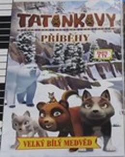 Tatonkovy příběhy - Velký bílý medvěd - DVD - neuveden