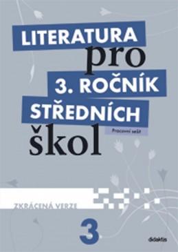 Literatura pro 3. ročník SŠ - pracovní sešit (zkrácená verze) - Andree Lukáš a kolektiv