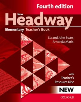 New Headway Fourth Edition Elementary Teacher´s Book with resource disc - Soars John and Liz