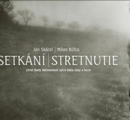 Setkání / Stretnutie + CD - Skácel Jan, Rúfus Milan