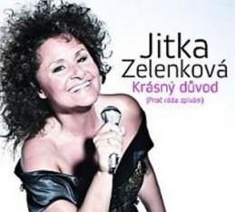 Krásný důvod - CD - Zelenková Jitka
