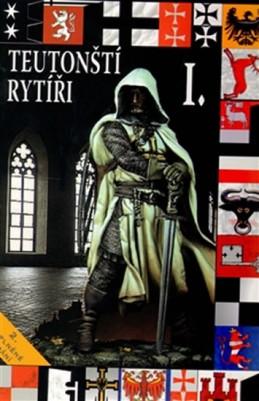 Teutonští rytíři I. - Kuník František