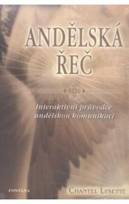 Andělská řeč - Interaktivní průvodce andělskou komunikací - Chantel Lysette