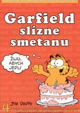 Garfield slízne smetanu - 4. kniha sebraných garfieldových stripů - 3. vydání - Davis Jim