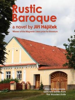 Rustic Baroque (Selský baroko anglicky) - Hájíček Jiří
