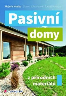 Pasivní domy z přírodních materiálů - Hudec Mojmír