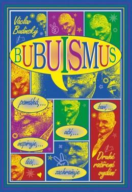 Bubuismus - Budinský Václav