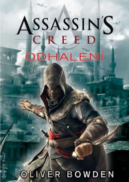 Assassin´s Creed 4 - Odhalení - Bowden Oliver