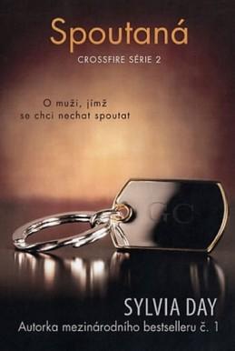 Spoutaná - Crossfire série 2 - Day Sylvia