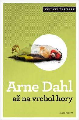 Až na vrchol hory - Dahl Arne