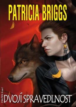 Alfa a Omega 3 - Dvojí spravedlnost - Briggs Patricia