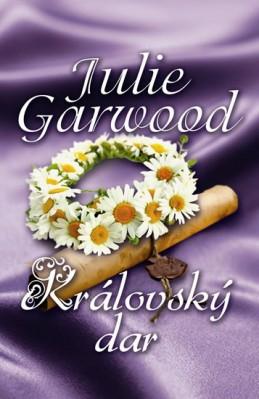 Královský dar - Garwood Julie