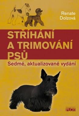 Stříhání a trimování psů - Dolzová Renate