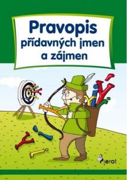 Pravopis přídavných jmen a zájmen - Cvičení z české gramatiky - 5. vydání - Šulc Petr