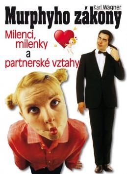 Murphyho zákony - Milenci, milenky a partnerské vztahy - Wagner Karel
