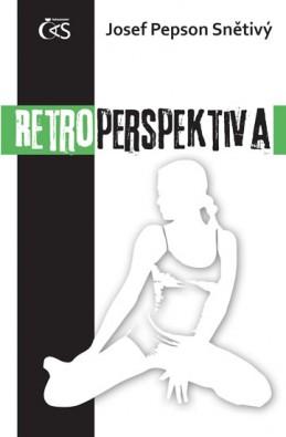 Retroperspektiva - Snětivý Josef Pepson