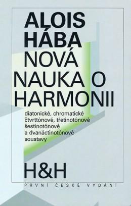 Nová nauka o harmonii - Hába Alois