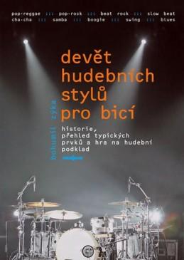 Devět hudebních stylů pro bicí nástroje + DVD - Zyka Bohumil