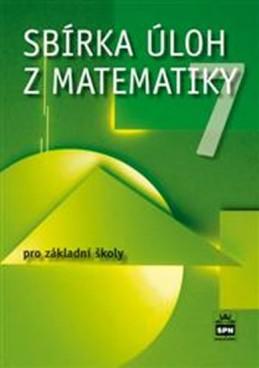 Sbírka úloh z matematiky 7 pro základní školy - Trejbal Josef