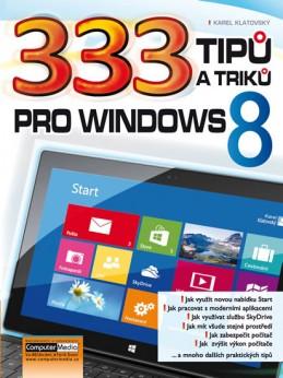 333 tipů a triků pro Windows 8 - Klatovský Karel