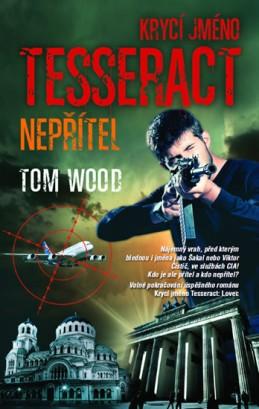 Krycí jméno Tesseract: NEPŘÍTEL - Wood Tom