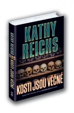 Kosti jsou věčné - Reichs Kathy