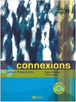 Connexions 1, pracovní sešit s CD - Mérieux Régine, Loiseau Yves,