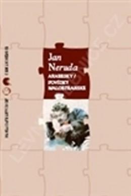 Arabesky / Povídky malostranské - Neruda Jan