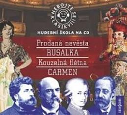 Nebojte se klasiky 9-12, komplet opery Prodaná nevěsta, Rusalka, Kouzelná flétna, Carmen - 4CD - neuveden