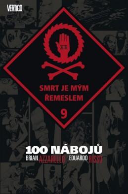 100 nábojů 9 - Smrt je mým řemeslem - Azzarello Brian, Risso Eduardo