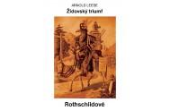 Rotshildové - Židovský triumf