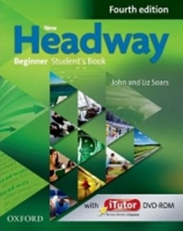 New Headway Fourth Edition Beginner Student´s Book + iTutor DVD - Soars John and Liz