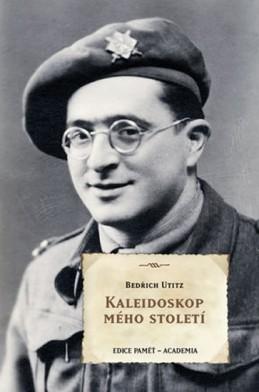 Kaleidoskop mého století - Utitz Bedřich
