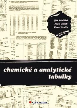 Chemické a analytické tabulky - Vohlídal Jiří, Julák Alois, Štulík Karel