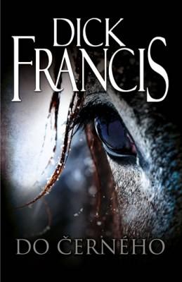 Do černého - Francis Dick