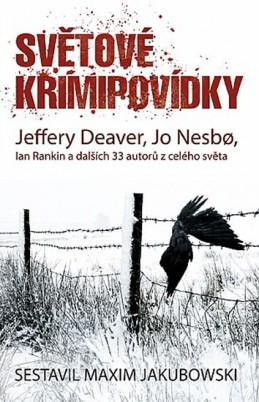 Světové krimipovídky - Deaver Jeffery, Nesbo Jo, Rankin Ian