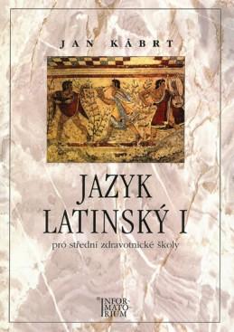 Jazyk latinský I - Kábrt Jan