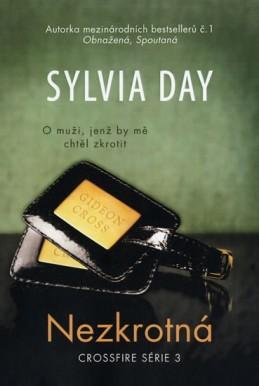 Nezkrotná - Crossfire série 3 - Day Sylvia