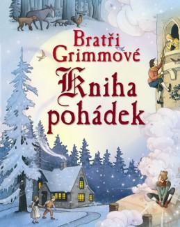 Bratři Grimmové – Kniha pohádek - neuveden