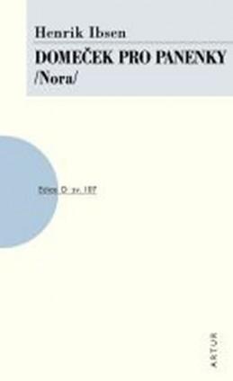 Domeček pro panenky /Nora/ - Ibsen Henrik