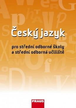 Český jazyk pro SOŠ a SOU UČ - Martinec a kolektiv Ivo