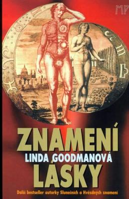 Znamení lásky - Goodmanová Linda